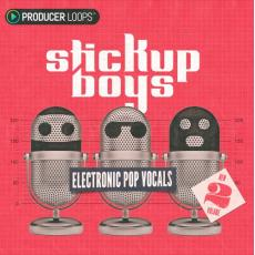 【Electronic风格人声素材】Producer Loops Stick Up Boys Electronic Pop Vocals Vol 2 MULTiFORMAT
